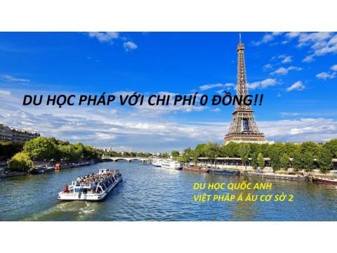 Du học Pháp 0 đồng